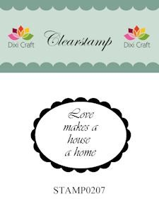 Dixi Clear Stamp: Love makes a house a home