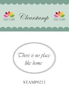 Dixi Clear Stamp: There is no place like home