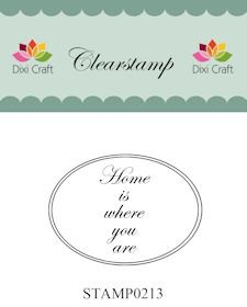 Dixi Clear Stamp: Home is where you are