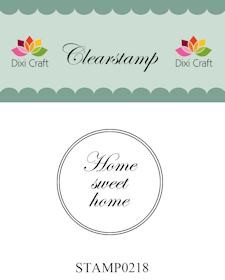 Dixi Clear Stamp: Home sweet home