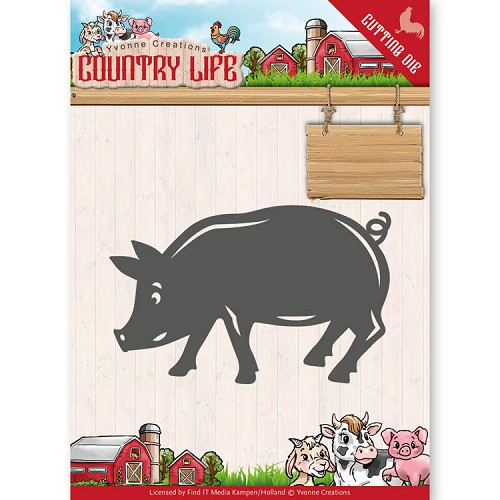 Yvonne Creations: Country Life; Dies - Pig