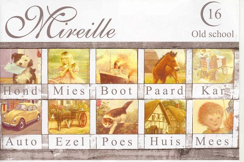 Mireille: Old School 16