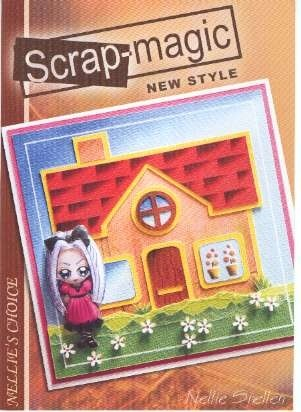 Nellie`s Choice: Scrap-Magic new style