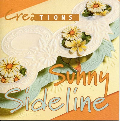 Creations: Sunny Sideline