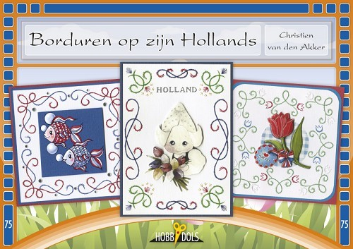 Hobbydols75: Borduren op zijn Hollands